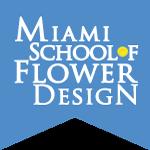 Miami School of Flower Design