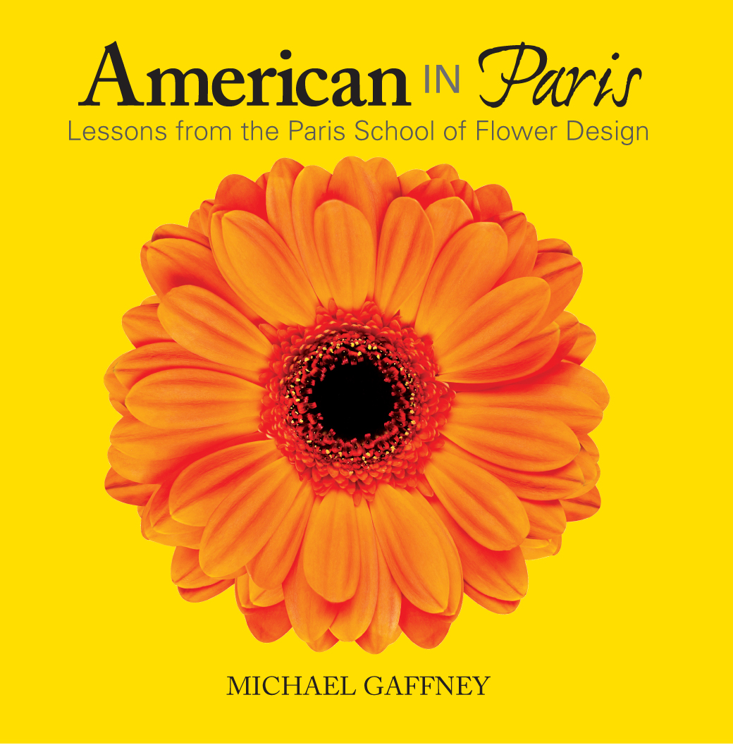 American in Paris – Lessons from the Paris School of Flower Design - Book Cover
